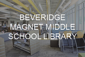 Beveridge Magnet Middle School Library